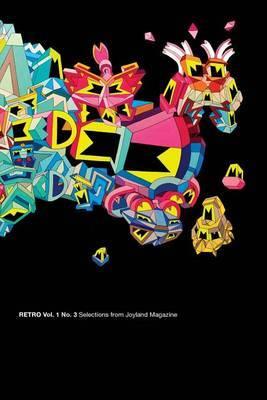 Retro Vol. 1 No 3: Selections from Joyland Magazine
