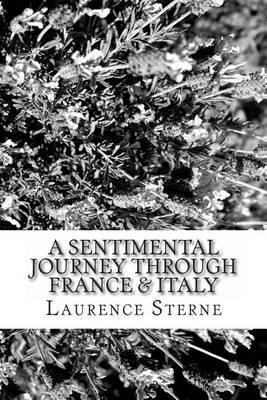 A Sentimental Journey Through France & Italy