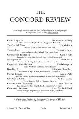 The Concord Review: Volume 23, Number Two, Winter 2012