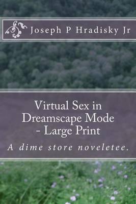 Virtual Sex in Dreamscape Mode