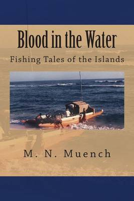 Blood in the Water: Fishing Tales of the Islands