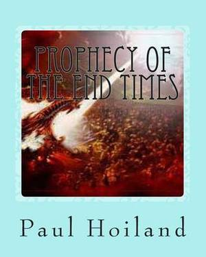 Prophecy of the End Times