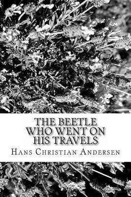 The Beetle Who Went on His Travels