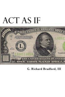 ACT as If: Question Everything, Set Life Goals, Achieve. What Are You Waiting For?
