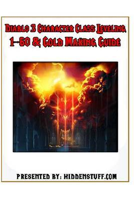 Diablo 3 Character Class Leveling 1-60 & Gold Making Guide