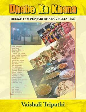 Dhabe Ka Khana: Delight of Punjabi Dhaba [Vegetarian]