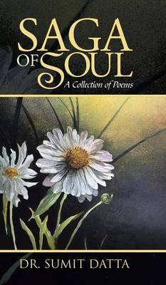 Saga of Soul: A Collection of Poems