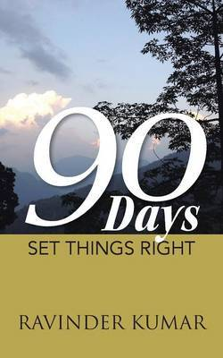 90 Days: Set Things Right