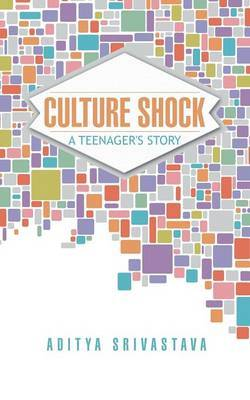 Culture Shock: A Teenager's Story