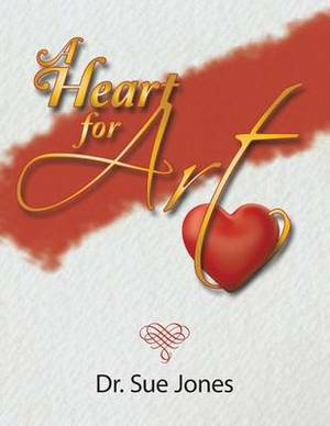 A Heart for Art