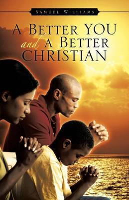 A Better You and a Better Christian