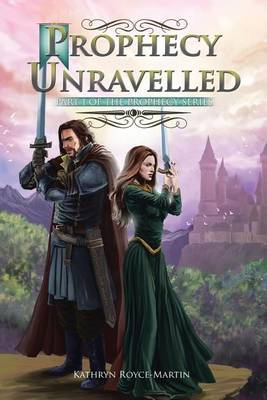 Prophecy Unravelled: Part 1 of the Prophecy Series