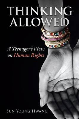Thinking Allowed: A Teenager's View on Human Rights