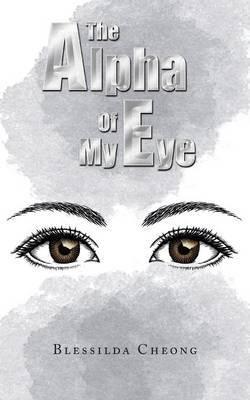The Alpha of My Eye
