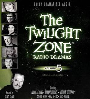 The Twilight Zone Radio Dramas, Volume 5
