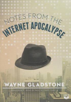 Notes from the Internet Apocalypse