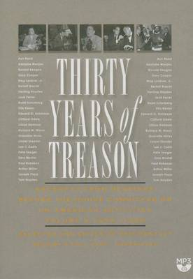Thirty Years of Treason, Vol. 3: Excerpts from Hearings Before the House Committee on Un-American Activities, 1953-1968