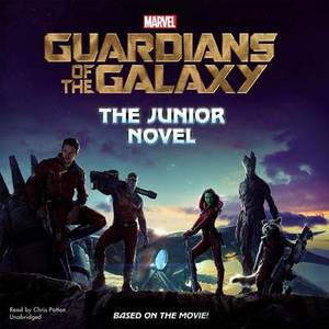 Marvel S Guardians of the Galaxy: The Junior Novel