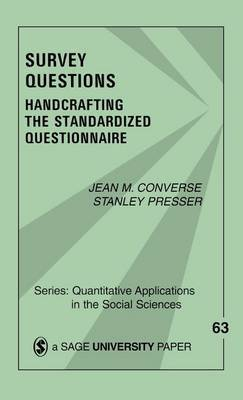 Survey Questions: Handcrafting the Standardized Questionnaire