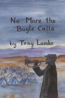 No More the Bugle Calls