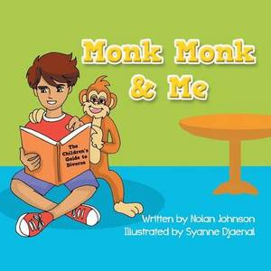 Monk Monk & Me: The Children's Guide To Divorce