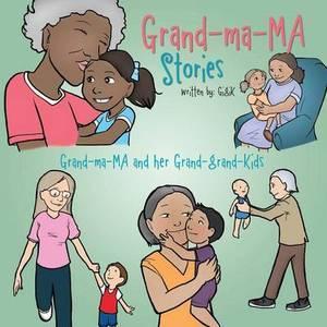 Grand-Ma-Ma Stories
