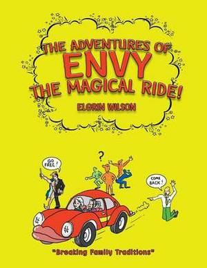 The Adventures of Envy the Magical Ride!