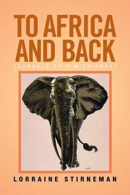 To Africa and Back: Journals of a Missionary