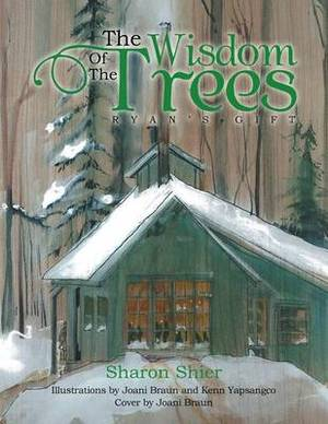 The Wisdom of the Trees: Ryan's Gift