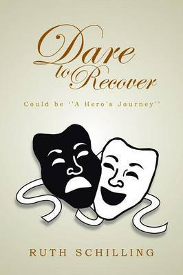 Dare to Recover: Could Be ''a Hero's Journey''