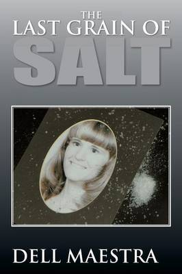 The Last Grain of Salt