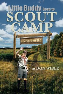 Little Buddy Goes to Scout Camp