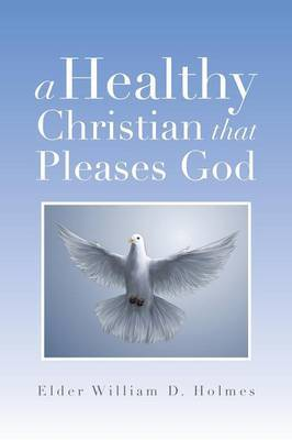 A Healthy Christian That Pleases God