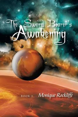 The Sword Bearer's Awakening: Book 3