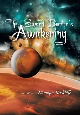 The Sword Bearer's Awakening: Book 3