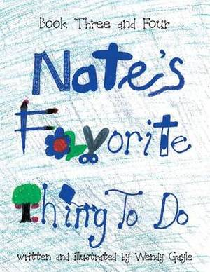 Nate's Favorite Thing to Do Book 3-4: Book 3-4