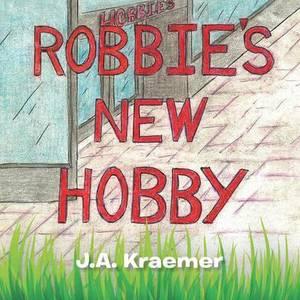 Robbie's New Hobby