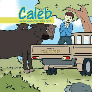 Caleb and the Night of the Cattle Theft