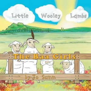 The Baa Girls: Little Wooley Lambs