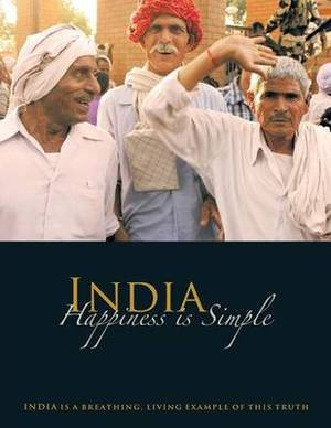 India - Happiness Is Simple