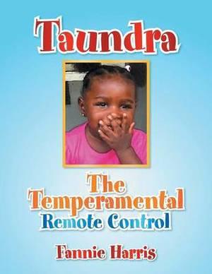 Taundra: The Temperamental Remote Control