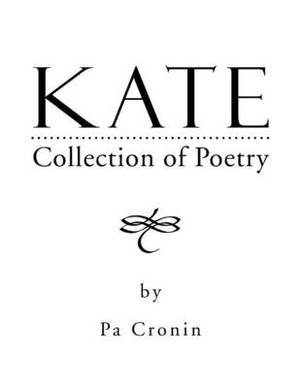 Kate: Collection of Poetry