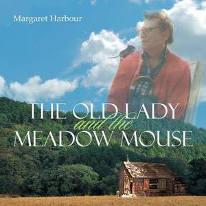 The Old Lady and the Meadow Mouse
