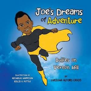Joe's Dreams of Adventure: Bullies on Vernon Hill