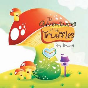 The Adventures of the Truffles