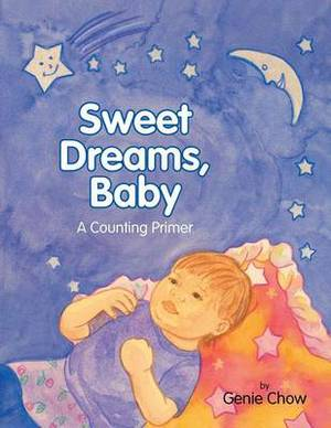 Sweet Dreams, Baby: A Counting Primer