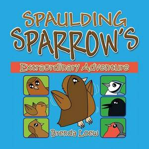 Spaulding Sparrow's Extraordinary Adventure