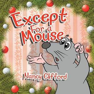 Except for a Mouse
