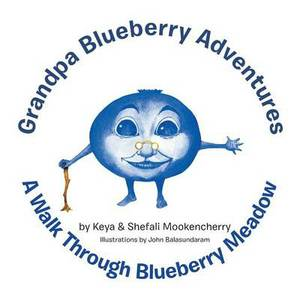 Grandpa Blueberry Adventures: A Walk Through Blueberry Meadow