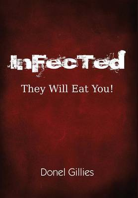 Infected: They Will Eat You!